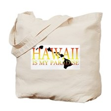 HAWAII IS MY PARADISE Tote Bag