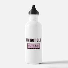 I'm Not Old I'm Vintage Water Bottle