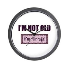 I'm Not Old I'm Vintage Wall Clock