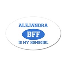 Alejandra BFF designs 35x21 Oval Wall Decal