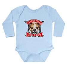Bulldog Mom Long Sleeve Infant Bodysuit