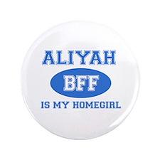 """Aliyah BFF designs 3.5"""" Button"""