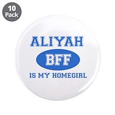 "Aliyah BFF designs 3.5"" Button (10 pack)"