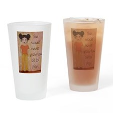grow to old Drinking Glass