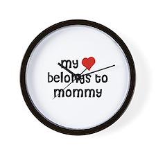 My Heart Belongs To Mommy Wall Clock