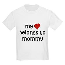 My Heart Belongs To Mommy T-Shirt