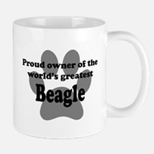 Proud Owner Of The Worlds Greatest Beagle Mug