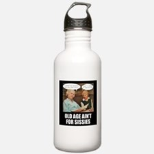 Old Age Ain't For Sissies Water Bottle