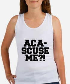 Pitch Perfect Aca-Scuse Me? Tank Top