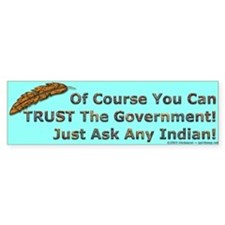 Government Trust Bumper Bumper Sticker