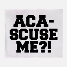 Pitch Perfect Aca-Scuse Me? Throw Blanket