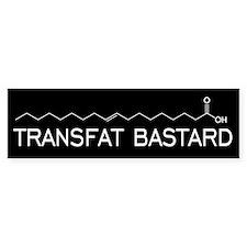 Transfat Bastard Bumper Bumper Sticker
