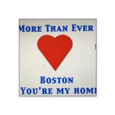 Support our wonderful town, Boston Square Sticker
