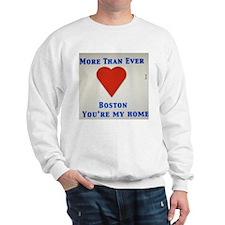Support our wonderful town, Boston Sweatshirt