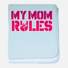 My Mom Rules baby blanket