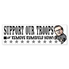 Remove Rumsfeld Support Our T Bumper Bumper Sticker