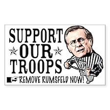 Remove Rumsfeld Support Our T Sticker (Rectangular