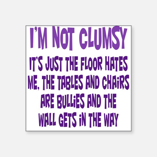 Not Clumsy Sticker
