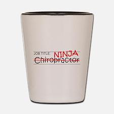 Job Ninja Chiropractor Shot Glass