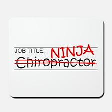 Job Ninja Chiropractor Mousepad