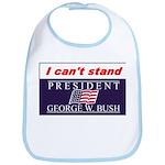 Can't Stand Bush Bib
