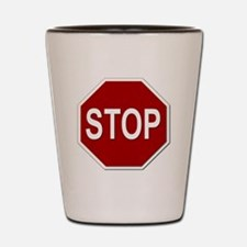 Sign - Stop Shot Glass
