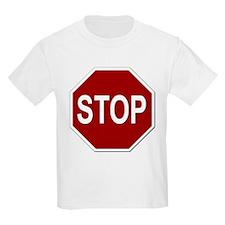 Sign - Stop T-Shirt