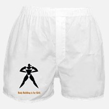 Body Building is for Girls Boxer Shorts