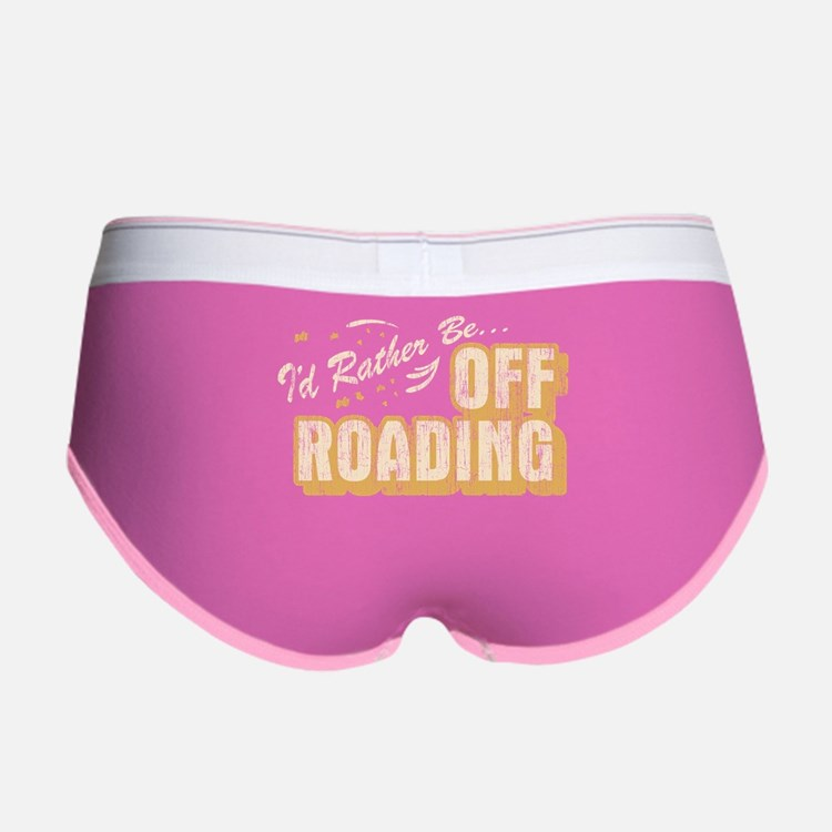 Id Rather Be Off Roading Women's Boy Brief