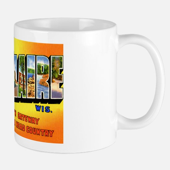 Eau Claire Wisconsin Greetings Mug