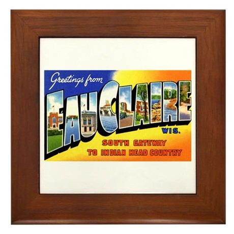 Eau Claire Wisconsin Greetings Framed Tile