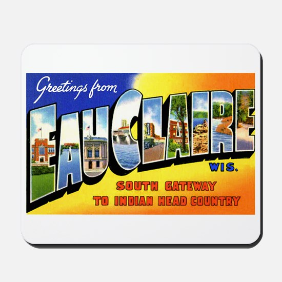 Eau Claire Wisconsin Greetings Mousepad