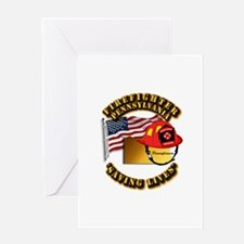 Fire - Firefighter - PA Greeting Card