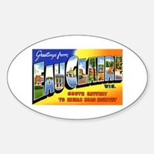 Eau Claire Wisconsin Greetings Oval Decal