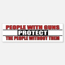People With Guns Protect Bumper Bumper Sticker