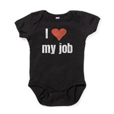 I Love my Job Baby Bodysuit