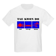 Eat Sleep Kick, Tae Kwon Do Kids T-Shirt