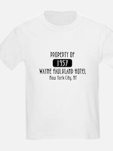 Property of the Wayne Faulkland Hotel T-Shirt