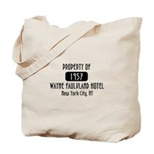 Property of the Wayne Faulkland Hotel Tote Bag