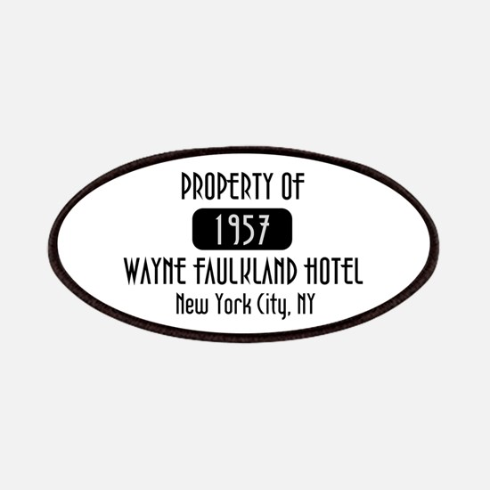 Property of the Wayne Faulkland Hotel Patches