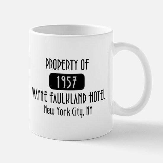 Property of the Wayne Faulkland Hotel Mug