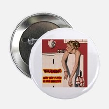 "Menopause Humor 2.25"" Button"