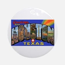 Houston Texas Greetings Ornament (Round)