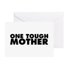 One Tough Mother Greeting Card