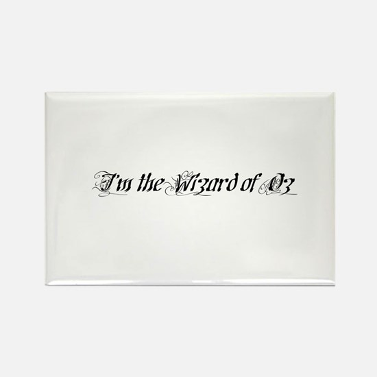 I'm the Wizard of Oz Rectangle Magnet