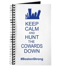 Keep Calm and Hunt the Cowards Down BostonStrong J