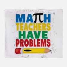 Math Teachers Have Problems Throw Blanket