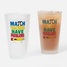 Math Teachers Have Problems Drinking Glass