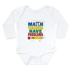 Math Teachers Have Problems Body Suit