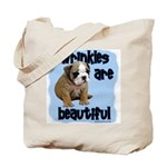Wrinkles Are Beautiful Tote Bag